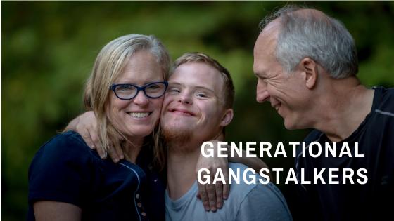 Generational Gangstalkers