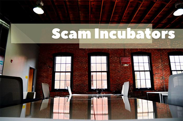 Scam Incubators