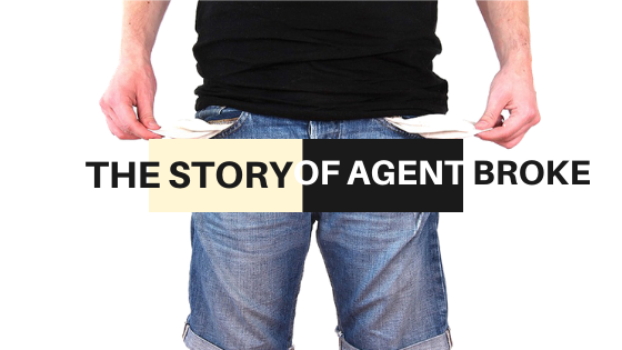 The Story of Agent Broke